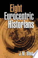 Eight Eurocentric Historians Book PDF