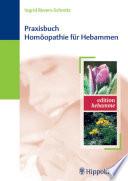 Praxisbuch Hom  opathie f  r Hebammen
