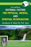 Prof Arnold Ehret S Rational Fasting For Physical Mental And Spiritual Rejuvenation