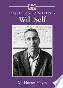 Understanding Will Self