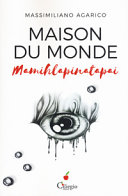 Maison du monde (Mamihlapinatapai) Book Cover
