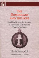 The Dominicans and the Pope