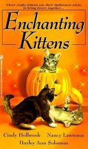 Enchanting Kittens