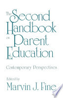 The Second Handbook on Parent Education