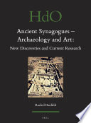 Ancient Synagogues   Archaeology and Art  New Discoveries and Current Research