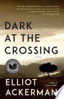 Dark at the Crossing Book PDF