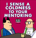 I Sense A Coldness To Your Mentoring : worst traits are embodied in the boss...