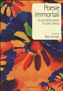 Poesie immortali  Le pi   belle poesie di tutti i tempi