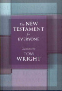 The New Testament For Everyone : testament for everyone series, fully integrated...