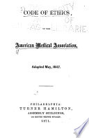 Code Of Ethics Of The American Medical Association Adopted May 1847