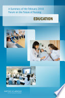 A Summary of the February 2010 Forum on the Future of Nursing