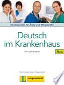 Deutsch im Krankenhaus Neu   Lehr  und Arbeitsbuch