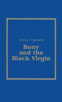 Bony And The Black Virgin : ...