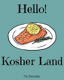 Hello Kosher Land