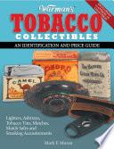 Warman s Tobacco Collectibles