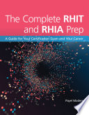 The Complete Rhit Rhia Prep A Guide For Your Certification Exam And Your Career