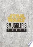 Star Wars  Smuggler s Guide Book PDF
