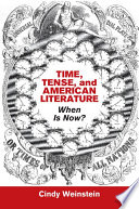 Time  Tense  and American Literature