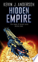 Hidden Empire : sending out vast spaceships that would...
