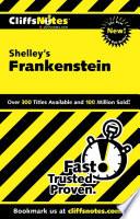 CliffsNotes on Shelley s Frankenstein