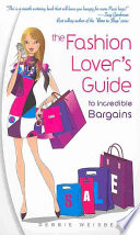 The Fashion Lover s Guide to Incredible Bargains