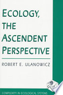 Ecology  the Ascendent Perspective