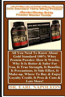 Gold Standard 100% Whey Protein Powder Master Guide