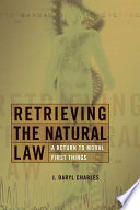 Retrieving the Natural Law