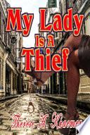 My Lady Is A Thief
