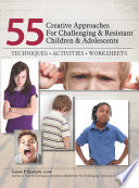 55 Creative Approaches for Challenging   Resistant Children   Adolescents