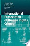 International Prosecution of Human Rights Crimes National Prosecution Of Persons Accused