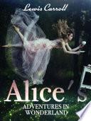 Alice s Adventures in Wonderland Book PDF