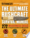 The Ultimate Bushcraft Survival Manual