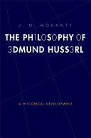 The Philosophy of Edmund Husserl: A Historical Development