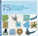 75 Chinese Celtic Ornamental Knots For Jewellery