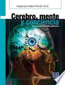 Cerebro Mente Y Conciencia