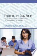 Exploring the Gray Zone