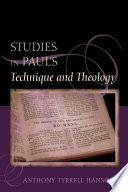 Studies in Paul s Technique and Theology