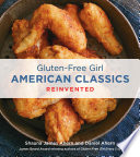 Gluten Free Girl American Classics Reinvented