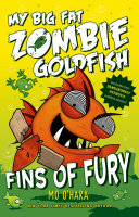 Fins Of Fury  My Big Fat Zombie Goldfish : a battery, he certainly didn't expect him...