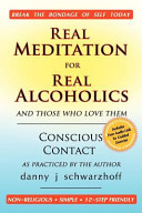 Real Meditation for Real Alcoholics