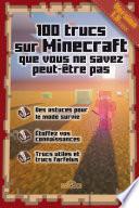 100 Trucs Sur Minecraft Que Vous Ne Savez Peut Tre Pas