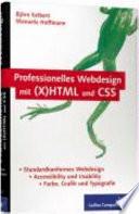 Professionelles Webdesign mit  X HTML und CSS