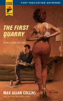The First Quarry The Ruthless Killer For Hire From Max Allan