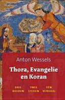 Thora, Evangelie en Koran