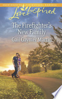 The Firefighter s New Family