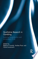 Qualitative Research in Gambling Http Www Tandfebooks Com Has Been Made Available Under A Creative