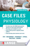 Case Files Physiology  Second Edition
