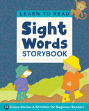Learn To Read Sight Words Storybook 25 Simple Stories Activities For Beginner Readers
