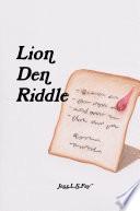Lion Den Riddle